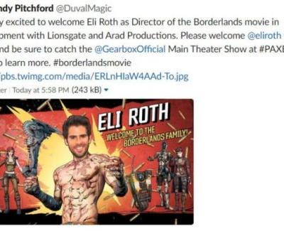 Horror Director Eli Roth to Helm Borderlands Movie, According to Deleted Tweet From Randy Pitchford