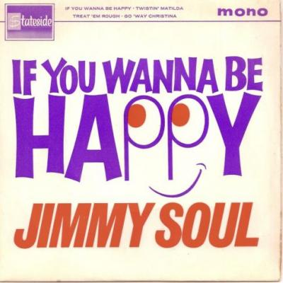 "The Number Ones: Jimmy Soul's ""If You Wanna Be Happy"""