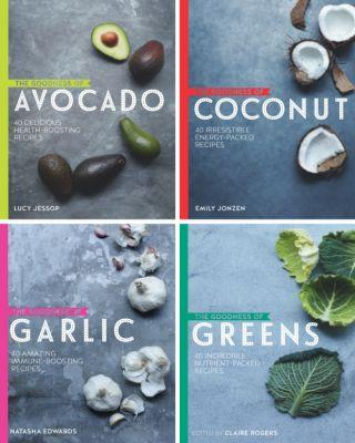 The Goodness of Superfoods: Avocado, Greens, Garlic and Coconut