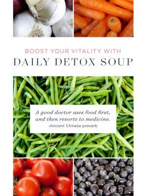 Boost Your Vitality with Daily Detox Soup