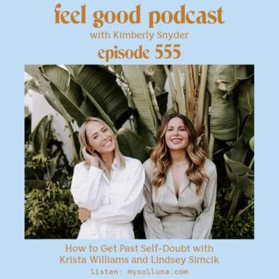 How to Get Past Self-Doubt with Krista Williams and Lindsey Simcik