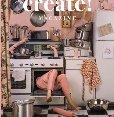 The New Issue of Create! Magazine Is Out Now