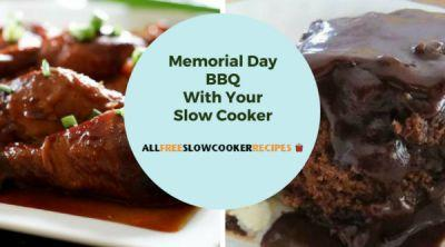 Memorial Day BBQ With Your Slow Cooker