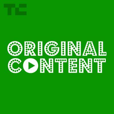 TechCrunch launches 'Original Content,' a podcast about streaming TV, movies and more