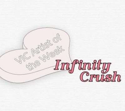 Artist of the Week: Infinity Crush