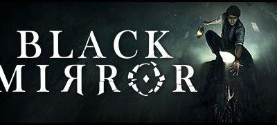 Now Available on Steam - Black Mirror, 10% off!