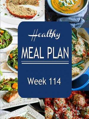 Healthy Meal Plan {Week 114}