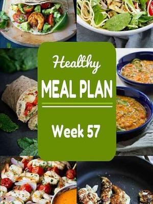Healthy Meal Plan {Week 57}