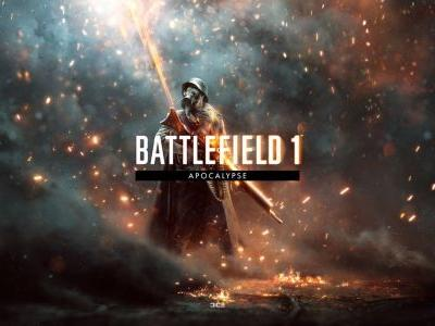 Battlefield 1 Apocalypse DLC Update 1.19 is Now Available to Download