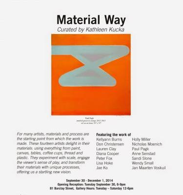 Recent news and Material Way Curated by Kathleen Kucka at Shirley Fiterman Center September 30th to November 26th