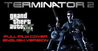 Terminator 2 Gets a Grand Theft Auto 5 Remake in Fan-Made