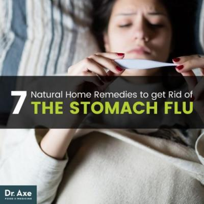 How to Get Rid of the Stomach Flu: 7 Home Remedies