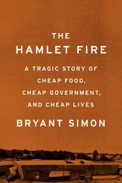 Weekend reading: the Hamlet Fire