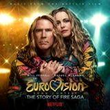 All of the Epic Songs From the Eurovision Song Contest: The Story of Fire Saga Soundtrack