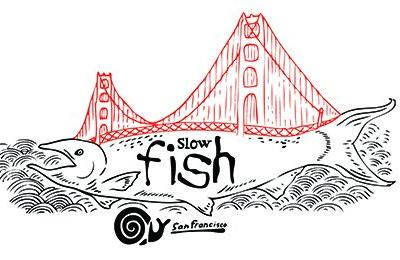 Slow Fish Drops Anchor in San Francisco