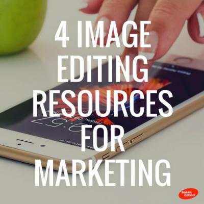 4 Image Editing Resources for Marketing