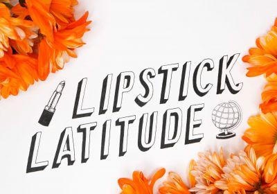 What happened to A Different Face? Announcing Lipstick Latitude