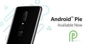 OnePlus begins official OnePlus 6 rollout of Android 9 Pie