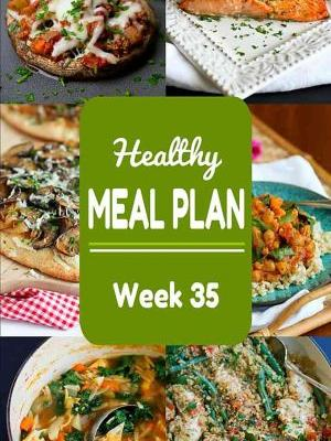 Healthy Meal Plan {Week 35}