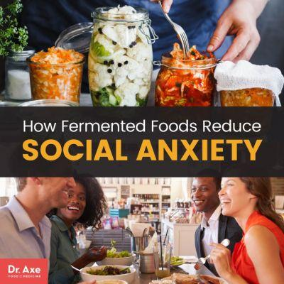 How Fermented Foods Reduce Social Anxiety