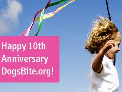 Announcement: Happy 10th Anniversary DogsBite!