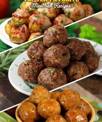 Top 10 All Time Favorite Meatball Recipes