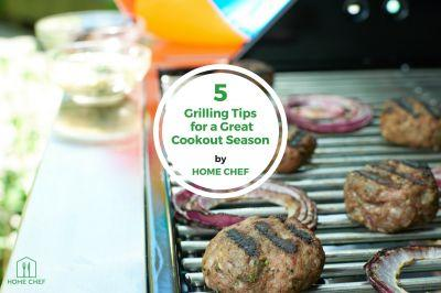 5 Grilling Tips for a Great Cookout Season