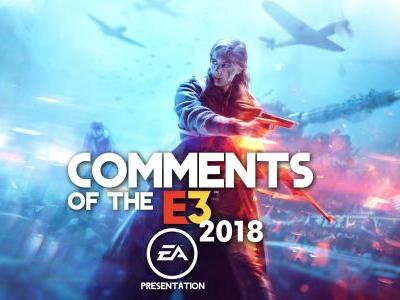 Comments of the E3 2018: EA Presentation
