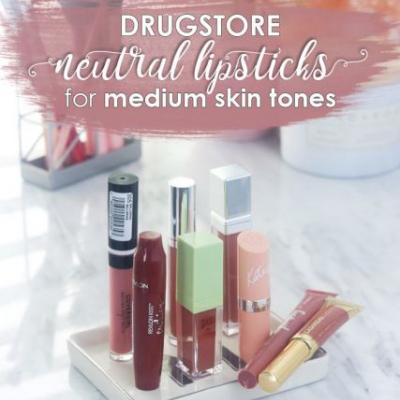 8 Neutral Drugstore Lipsticks for Medium Skin