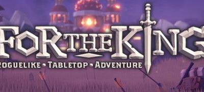 Now Available on Steam - For The King, 20% off!