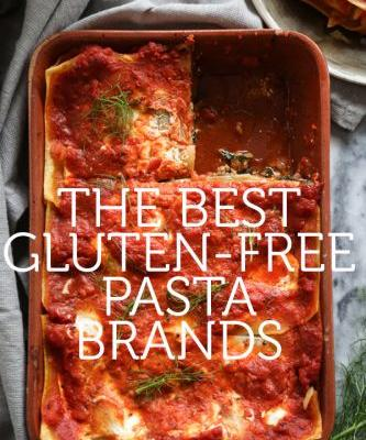 The Best Gluten Free Pasta Brands with Recipes to Match