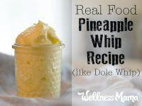Real Food Pineapple Whip Recipe