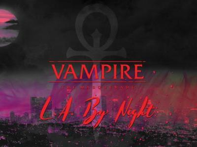 Everything You Need to Know for VAMPIRE: THE MASQUERADE: L.A. BY NIGHT Season 3