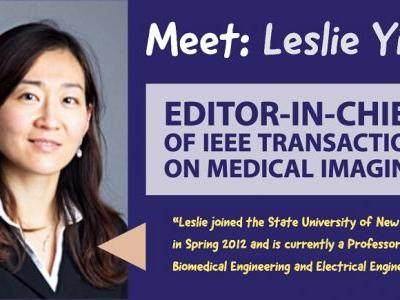 New EiC of IEEE Transactions on Medical Imaging, Leslie Ying