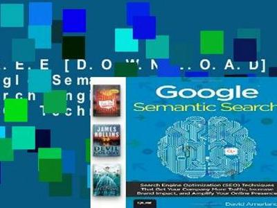 F.R.E.E Google Semantic Search: Search Engine Optimization Techniques That