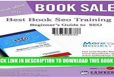 Beginner s Guide to SEO: Simple training web site optimization for search engines Popular