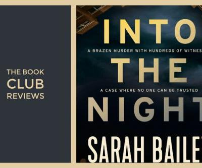 The NZ Life & Leisure Book Club reviews Into the Night by Sarah Bailey