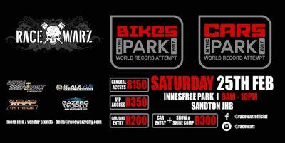 Race Warz Cars/Bikes in the Park - World Record Attempt 25th Feb 2017