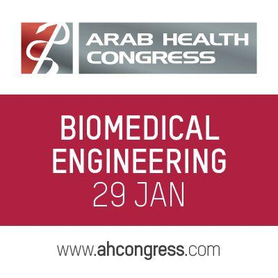 Arab Health Biomedical Engineering Overview
