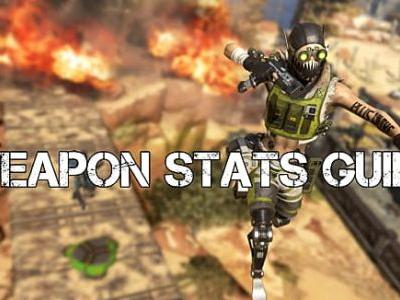 Apex Legends Gun and Weapon Stats Guide