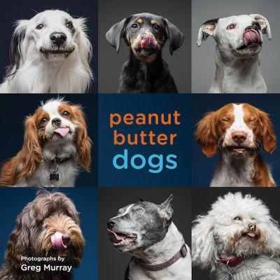 Peanut Butter + Dogs = Bliss in New Photo Book by Greg Murray