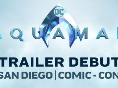 Aquaman Director James Wan Confirms Trailer Will Premiere at SDCC