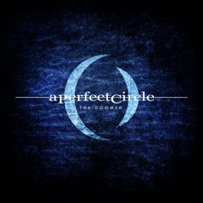 "A Perfect Circle - ""The Doomed"""