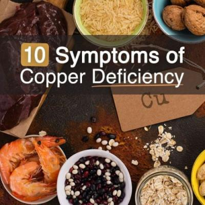 10 Troublesome Symptoms of Copper Deficiency