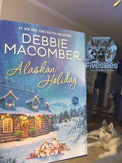 "Newsy Tuesday: FiveSibes Book Nook Time! ""Alaskan Holiday"" by Debbie Macomber!"