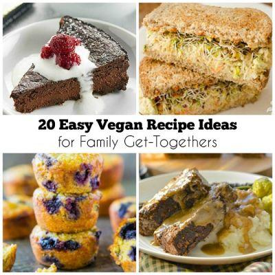 20 Easy Vegan Recipe Ideas for Family Get-Togethers