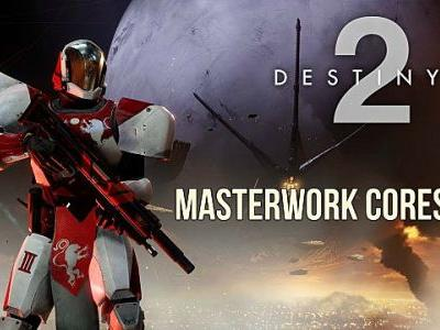 Destiny 2: How to Get and Use Masterwork Cores