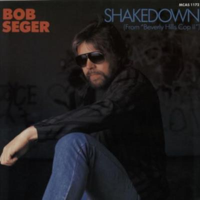 "The Number Ones: Bob Seger's ""Shakedown"""