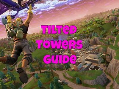 Fortnite Tilted Towers Landing Guide