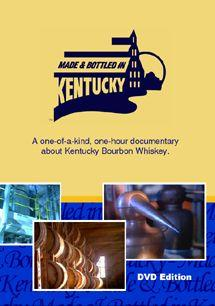 "What Started It All. ""Made and Bottled in Kentucky"""